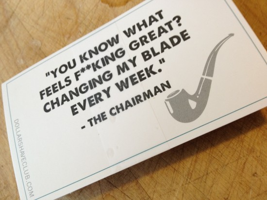 Awesome messaging on the paper attached to the cartridge of Dollar Shave Club razors
